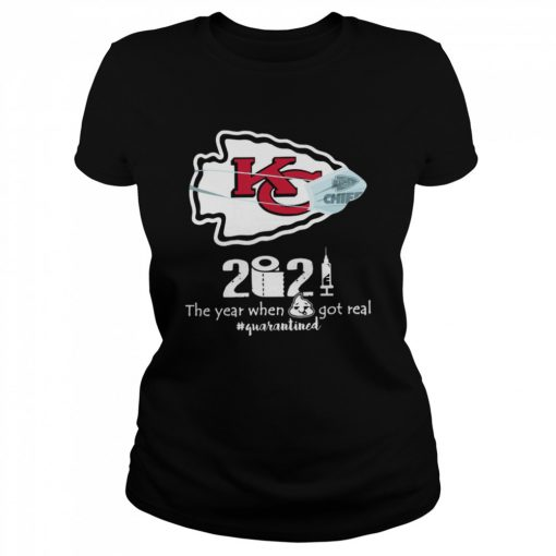 Kansas City Chiefs face mask 2021 toilet paper the year when got real quanrantined  Classic Women's T-shirt