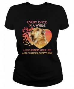 Shih Tzu Every Once In A While A Dog Enters Your Life And Changes Everything  Classic Women's T-shirt
