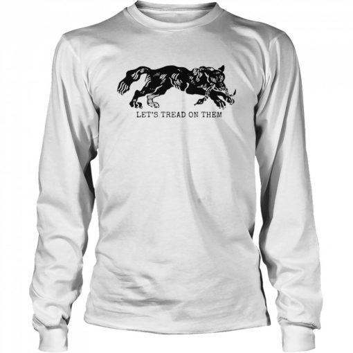 Tiger Let's Tread On Them  Long Sleeved T-shirt