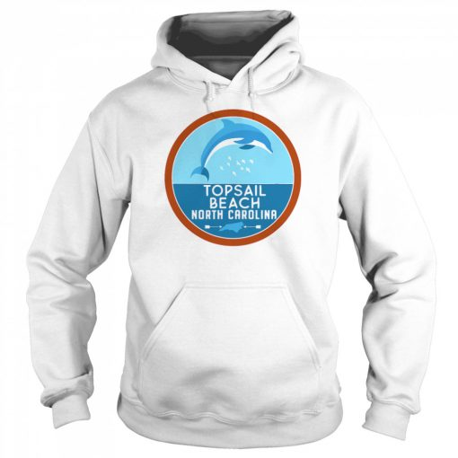 Topsail Beach North Carolina NC Dolphin Lover  Unisex Hoodie