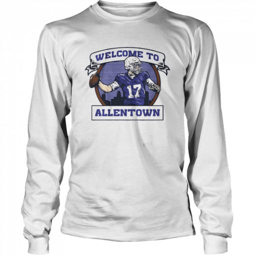 Welcome to Allentown  Long Sleeved T-shirt