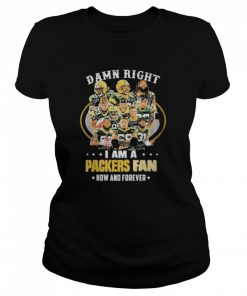 green bay packers damn right i am a packers fan now and forever 2021  Classic Women's T-shirt